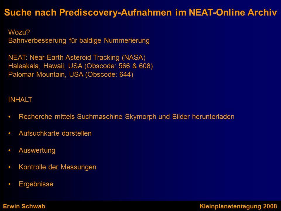 Suche nach Prediscovery-Aufnahmen im NEAT-Online Archiv Wozu.