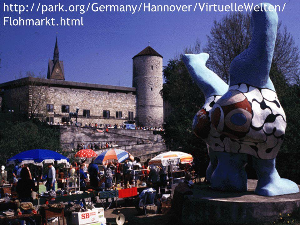 http://park.org/Germany/Hannover/VirtuelleWelten/ Flohmarkt.html