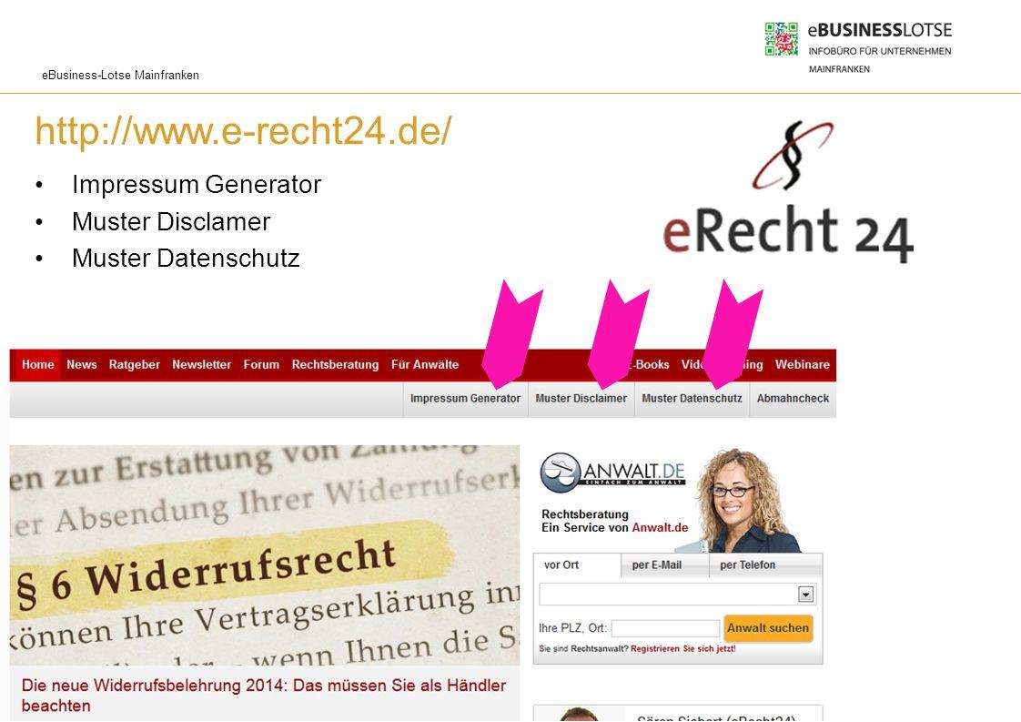 eBusiness-Lotse Mainfranken http://www.e-recht24.de/ Impressum Generator Muster Disclamer Muster Datenschutz Websitegestaltung und -usability