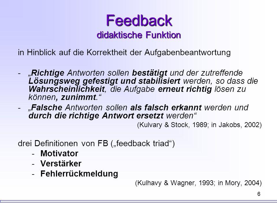 """6 Feedback didaktische Funktion in Hinblick auf die Korrektheit der Aufgabenbeantwortung -""""Richtige Antworten sollen bestätigt und der zutreffende Lös"""