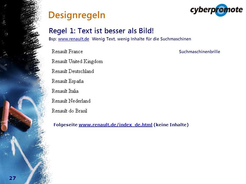 27 Designregeln Regel 1: Text ist besser als Bild.