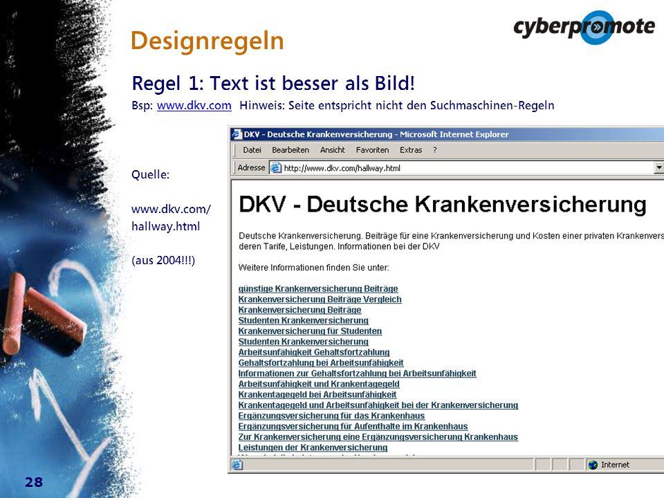 28 Designregeln Regel 1: Text ist besser als Bild.