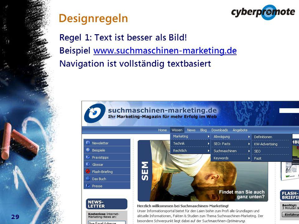29 Designregeln Regel 1: Text ist besser als Bild.