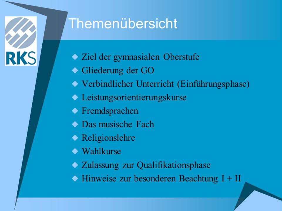 Themenübersicht  Ziel der gymnasialen Oberstufe  Gliederung der GO  Verbindlicher Unterricht (Einführungsphase)  Leistungsorientierungskurse  Fre