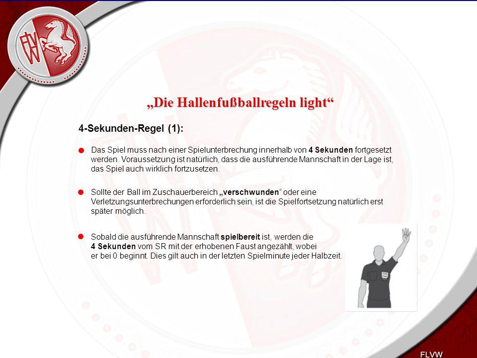 Heiko Schneider KSL Bochum FLVW Kreis Bochum www.kreis-bochum.de 4-Sekunden-Regel (1): Das Spiel muss nach einer Spielunterbrechung innerhalb von 4 Se