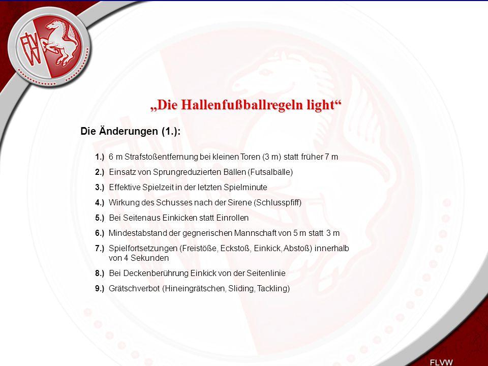 """Heiko Schneider KSL Bochum FLVW Kreis Bochum www.kreis-bochum.de Die Änderungen (2): E1.) Überzahlspiel mit Feldverweis E2.) Abstoß erfolgt nur noch durch den TW mit Werfen oder Rollen E3.) Freistöße im Strafraum erfolgen auf der Strafraumlinie nicht mehr auf der gestrichelten Linie E4.) Vervollständigung nur bei Unterzahl """"Die Hallenfußballregeln light"""