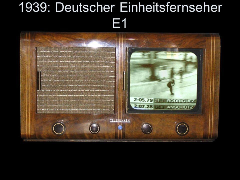 1939: Deutscher Einheitsfernseher E1