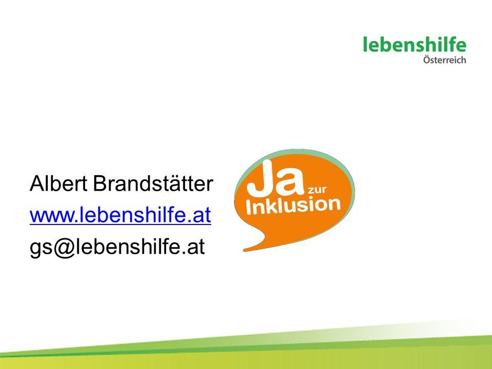 Albert Brandstätter www.lebenshilfe.at gs@lebenshilfe.at