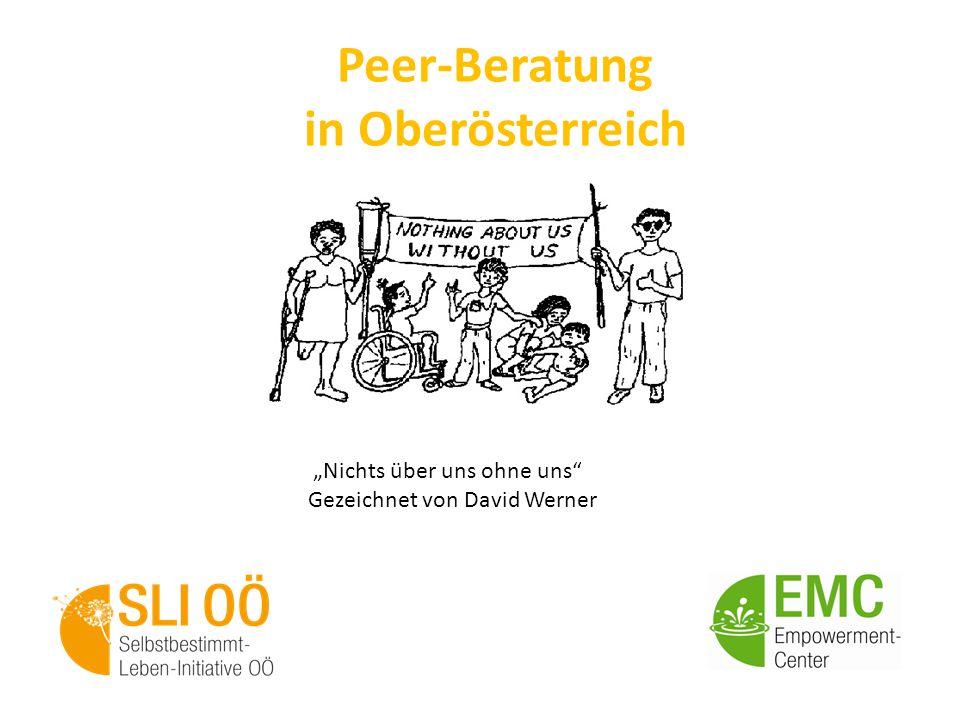 """Peer-Beratung in Oberösterreich """"Nichts über uns ohne uns"""" Gezeichnet von David Werner"""