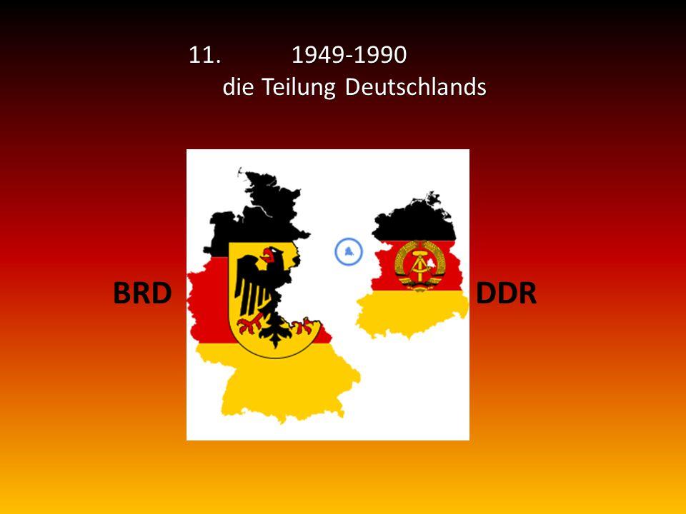11.1949-1990 die Teilung Deutschlands BRDDDR