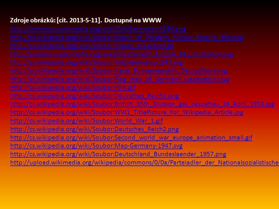 Zdroje obrázků: [cit. 2013-5-11]. Dostupné na WWW http://commons.wikimedia.org/wiki/File:GermanenAD50.png http://cs.wikipedia.org/wiki/Soubor:Extent_o