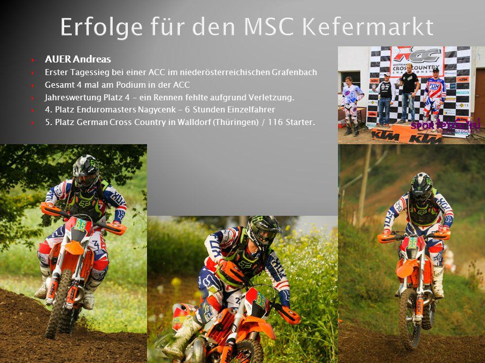  AUER Andreas  Erster Tagessieg bei einer ACC im niederösterreichischen Grafenbach  Gesamt 4 mal am Podium in der ACC  Jahreswertung Platz 4 – ein