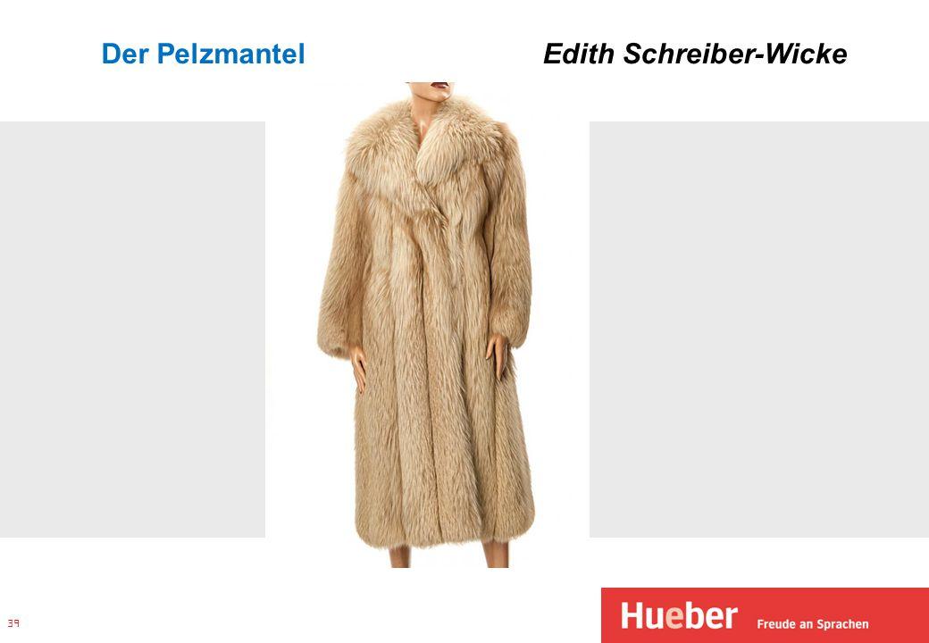 Der Pelzmantel Edith Schreiber-Wicke 39