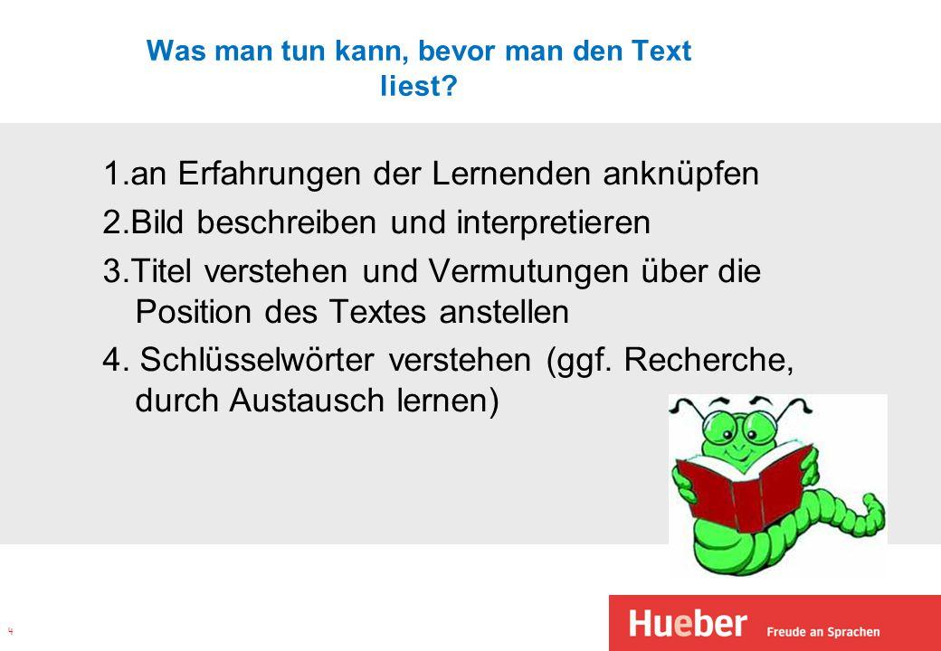 Was man tun kann, bevor man den Text liest.