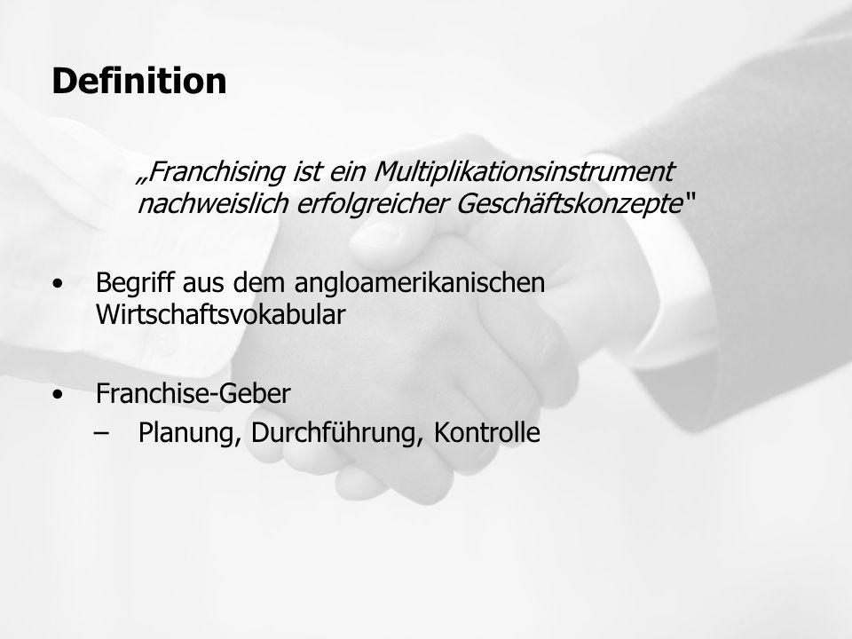 """Definition Franchise-Nehmer –Darf Produkte oder Dienstleistungen vertreiben Konzept ist auf Erfolg erprobt """"Partnerschaft für gemeinsamen und langfristigen Wirtschaftlichen Erfolg"""