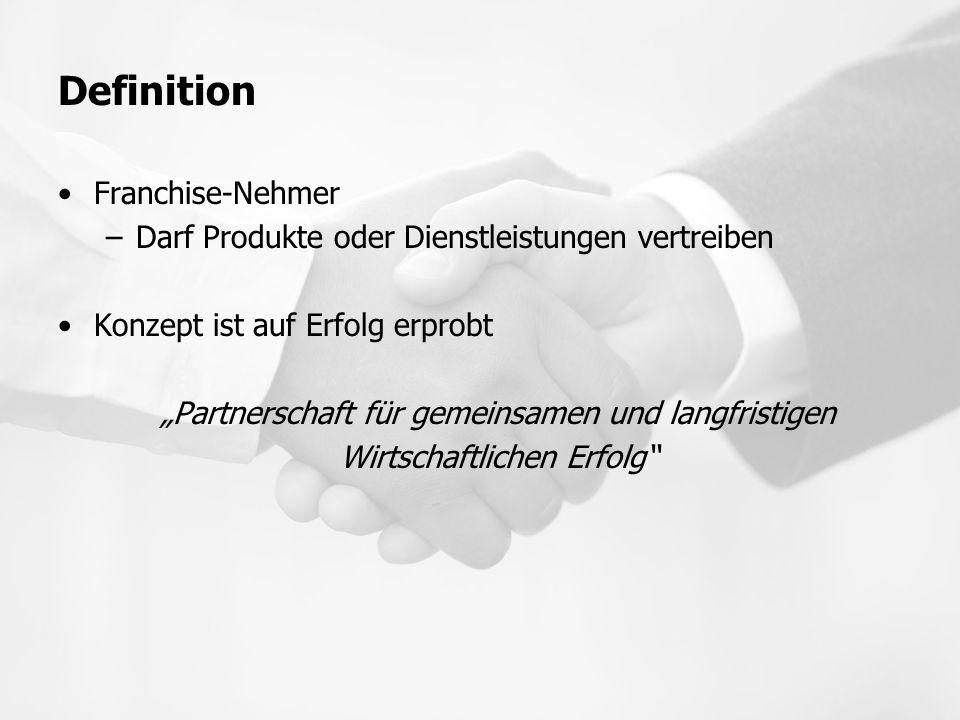 """Definition Franchise-Nehmer –Darf Produkte oder Dienstleistungen vertreiben Konzept ist auf Erfolg erprobt """"Partnerschaft für gemeinsamen und langfris"""