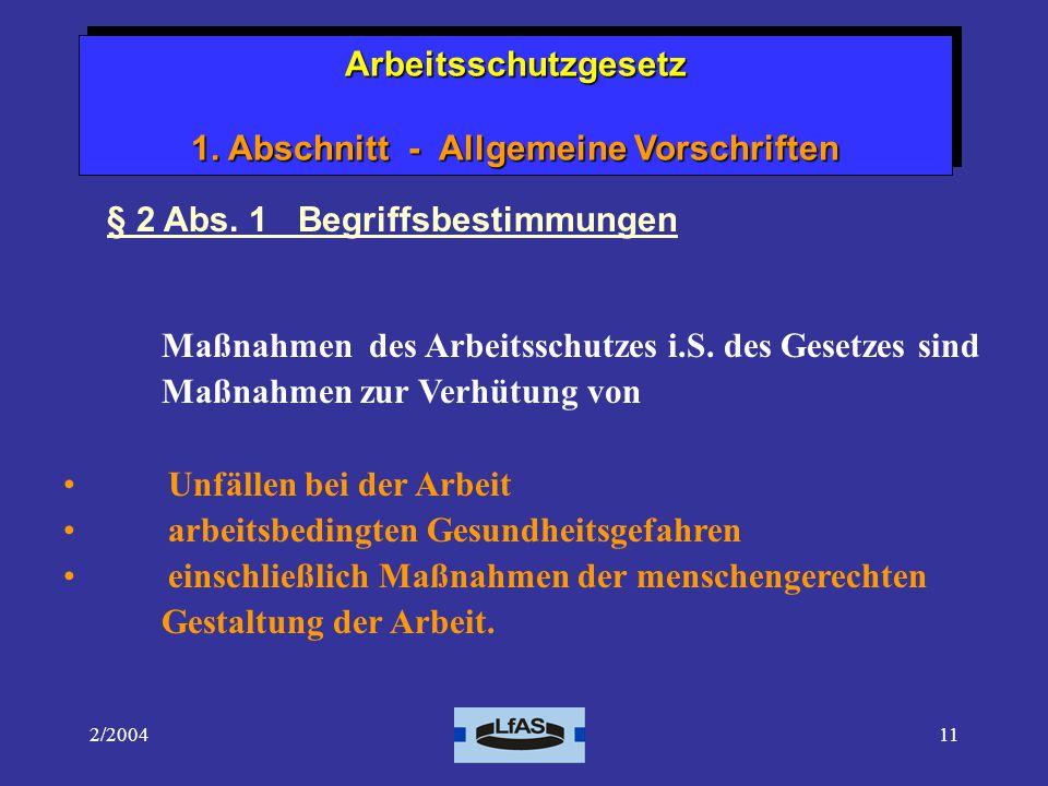 2/200411 § 2 Abs.1 Begriffsbestimmungen Maßnahmen des Arbeitsschutzes i.S.