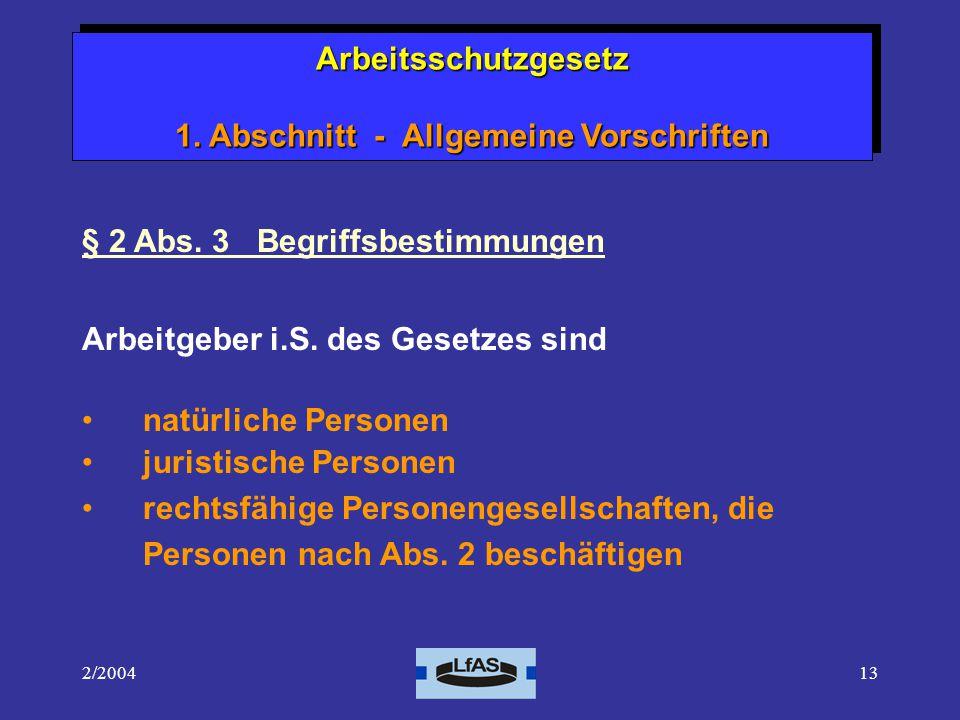 2/200413 § 2 Abs.3 Begriffsbestimmungen Arbeitgeber i.S.