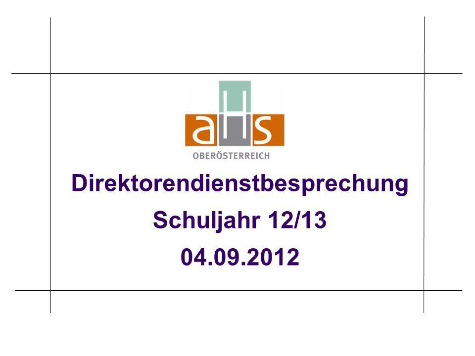 Direktorendienstbesprechung Schuljahr 12/13 04.09.2012