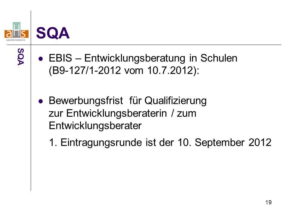 19 EBIS – Entwicklungsberatung in Schulen (B9-127/1-2012 vom 10.7.2012): Bewerbungsfrist für Qualifizierung zur Entwicklungsberaterin / zum Entwicklun