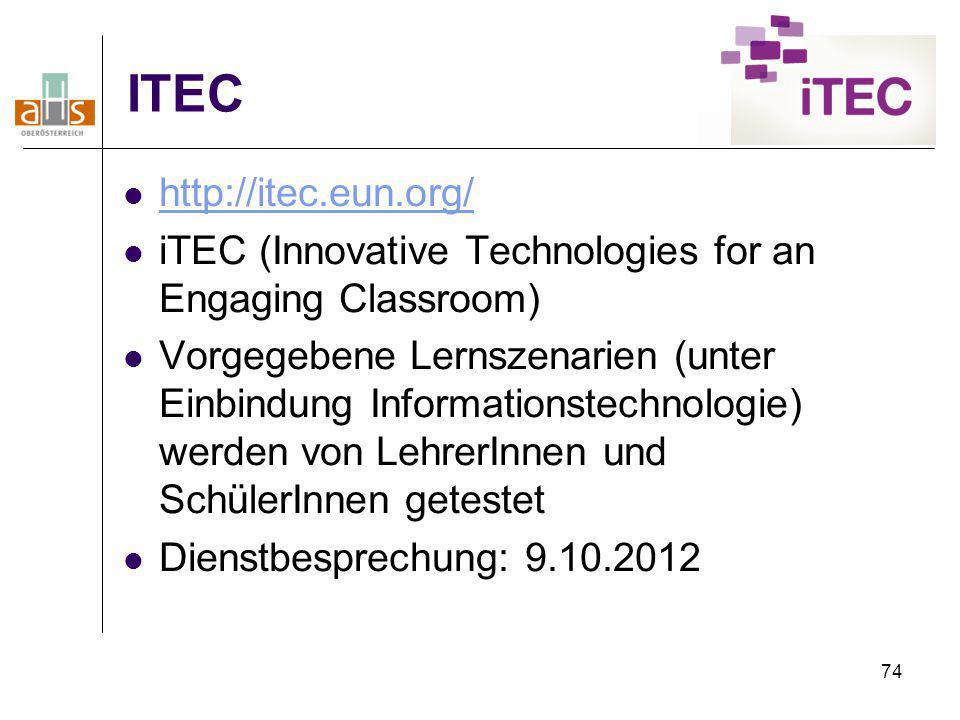 74 ITEC http://itec.eun.org/ iTEC (Innovative Technologies for an Engaging Classroom) Vorgegebene Lernszenarien (unter Einbindung Informationstechnolo