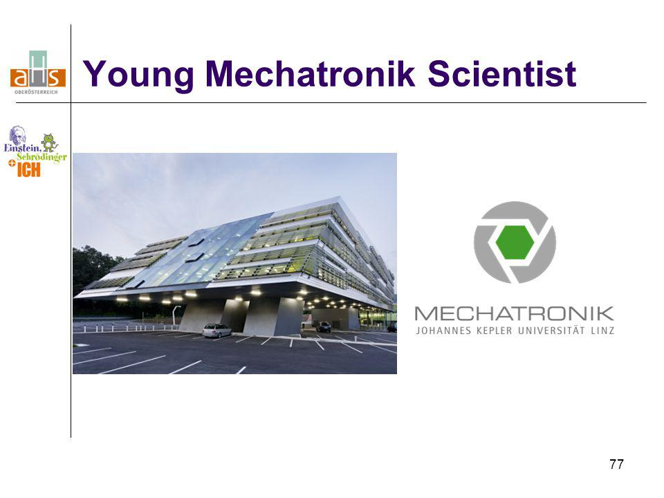 77 Young Mechatronik Scientist