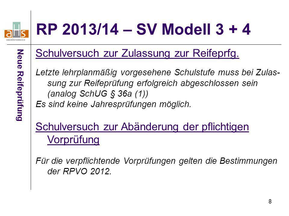 9 RP 2013/14 Neue Reifeprüfung SV-Pläne für die Klausuren bis Mitte 09/12 auf Homepage bifie restliche SV-Pläne im Herbst Fachleitfäden sind (bis auf Informatik) auf www.bmukk.gv.at abrufbar www.bmukk.gv.at