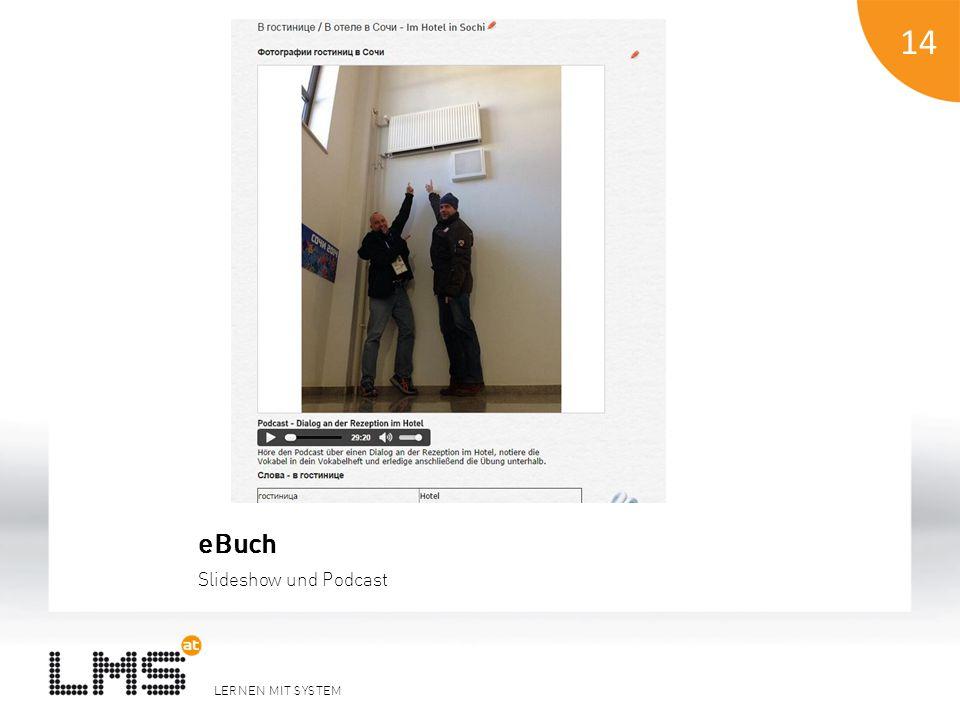 LERNEN MIT SYSTEM 14 eBuch Slideshow und Podcast 14