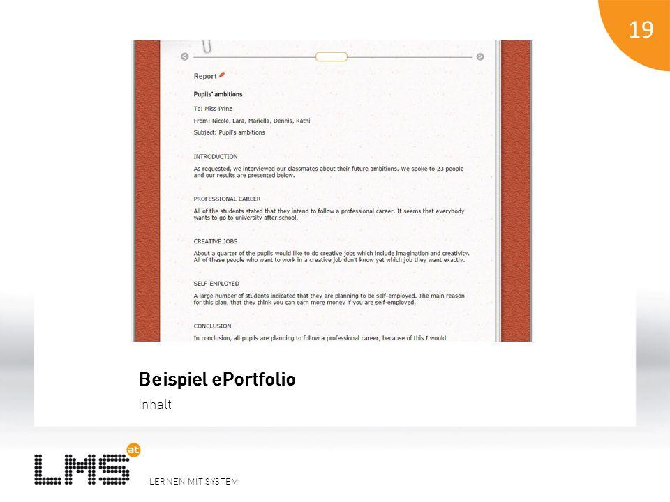 LERNEN MIT SYSTEM 19 Beispiel ePortfolio Inhalt 19