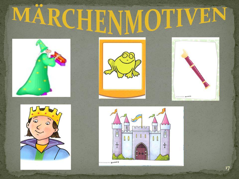 16 Mit der Hilfe von Wörterbüchern, von der Lehrerin, und Kopiervorlagen mit Wortschatz verstehen die Gruppen die Märchen und am nächsten Tag müssen a