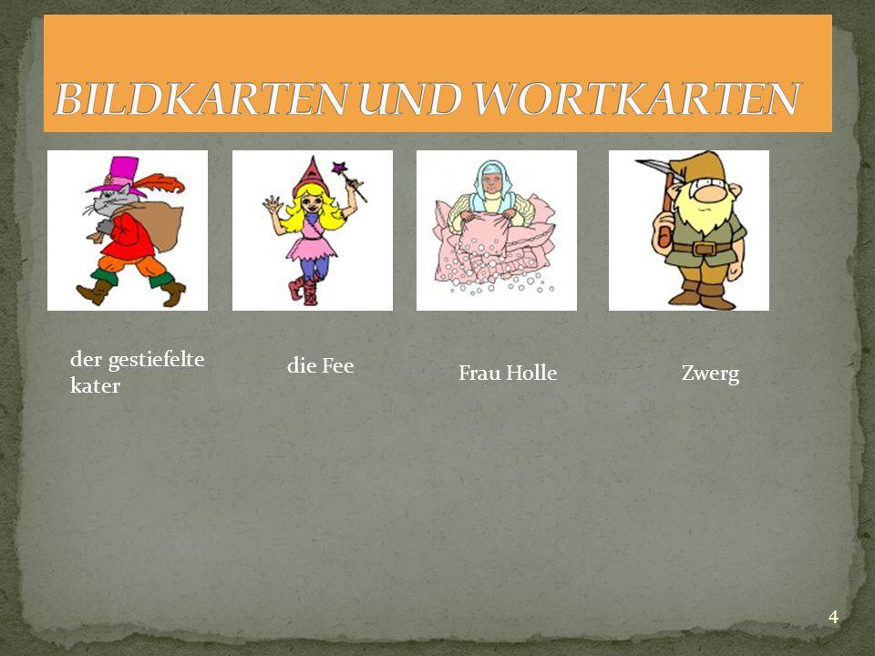 """Lehrerin: """"Heute sprechen wir über Märchen. Ein Märchen ist eine Gesichte, in der es folgende Figuren gibt (mit Bildkarten) Zwerge, Zauberer, Fee, Pri"""