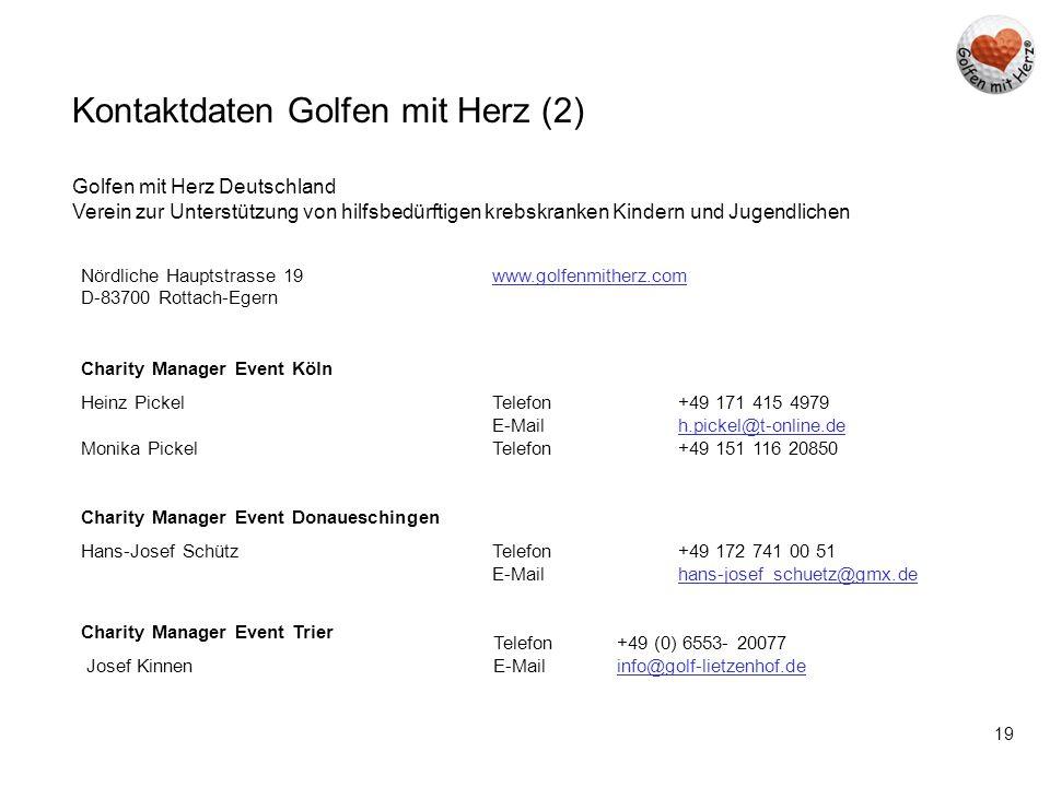 19 Kontaktdaten Golfen mit Herz (2) Golfen mit Herz Deutschland Verein zur Unterstützung von hilfsbedürftigen krebskranken Kindern und Jugendlichen Nö