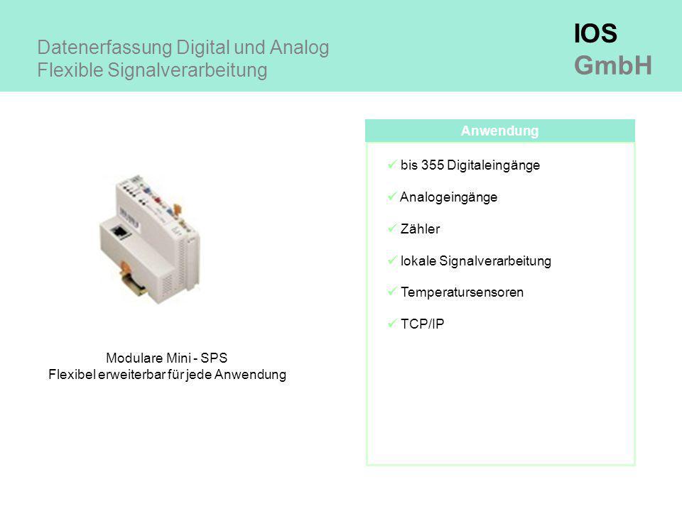 IOS GmbH Datenerfassung Digital und Analog Flexible Signalverarbeitung Anwendung bis 355 Digitaleingänge Analogeingänge Zähler lokale Signalverarbeitung Temperatursensoren TCP/IP Modulare Mini - SPS Flexibel erweiterbar für jede Anwendung