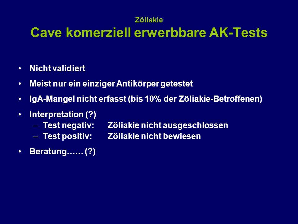 Zöliakie Cave komerziell erwerbbare AK-Tests Nicht validiert Meist nur ein einziger Antikörper getestet IgA-Mangel nicht erfasst (bis 10% der Zöliakie-Betroffenen) Interpretation (?) –Test negativ: Zöliakie nicht ausgeschlossen –Test positiv: Zöliakie nicht bewiesen Beratung…… (?)