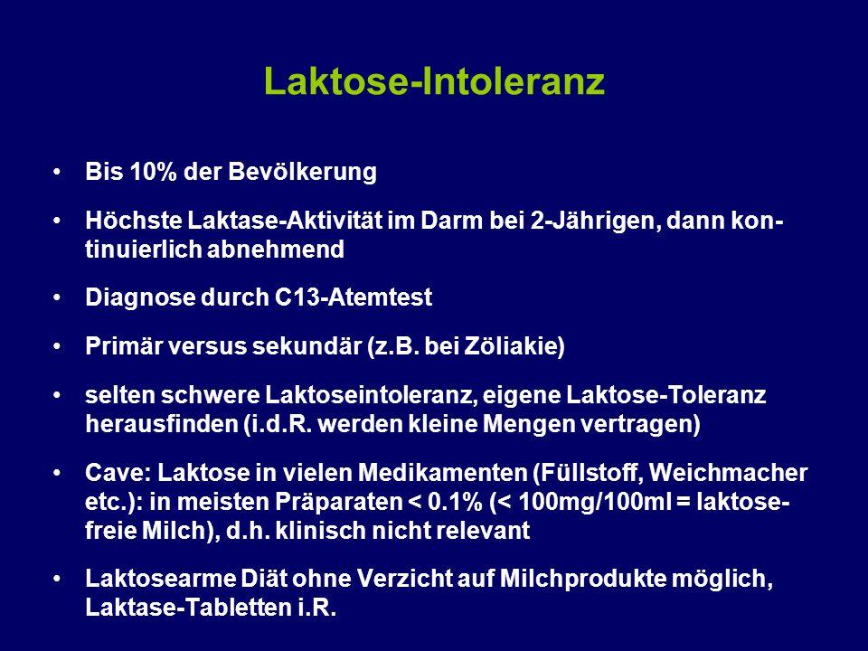 Laktose-Intoleranz Bis 10% der Bevölkerung Höchste Laktase-Aktivität im Darm bei 2-Jährigen, dann kon- tinuierlich abnehmend Diagnose durch C13-Atemtest Primär versus sekundär (z.B.