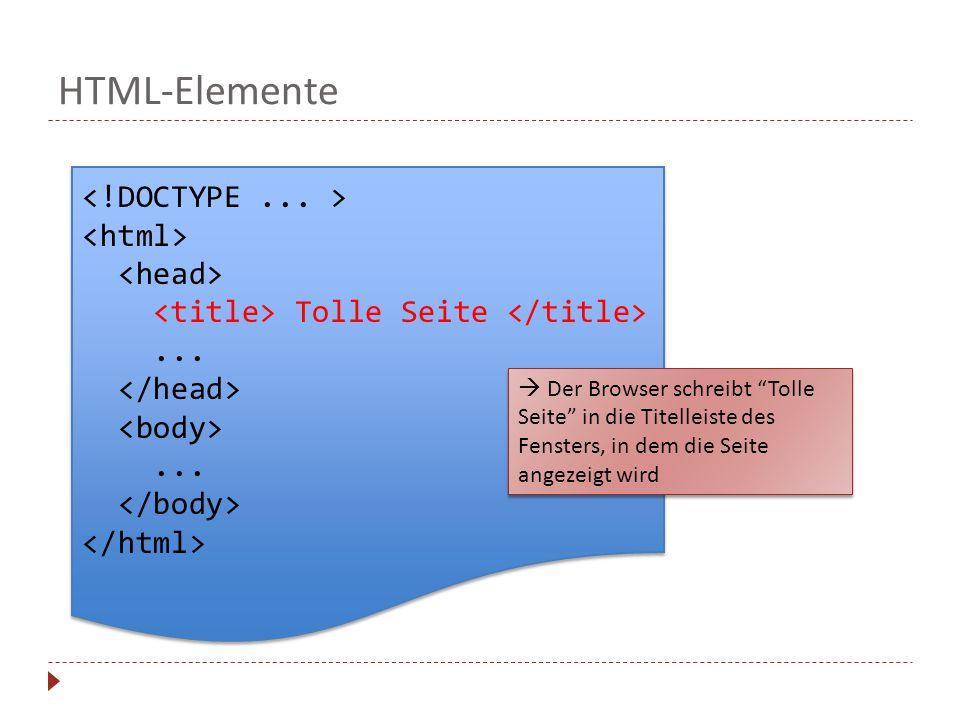 HTML-Elemente Tolle Seite......Tolle Seite......