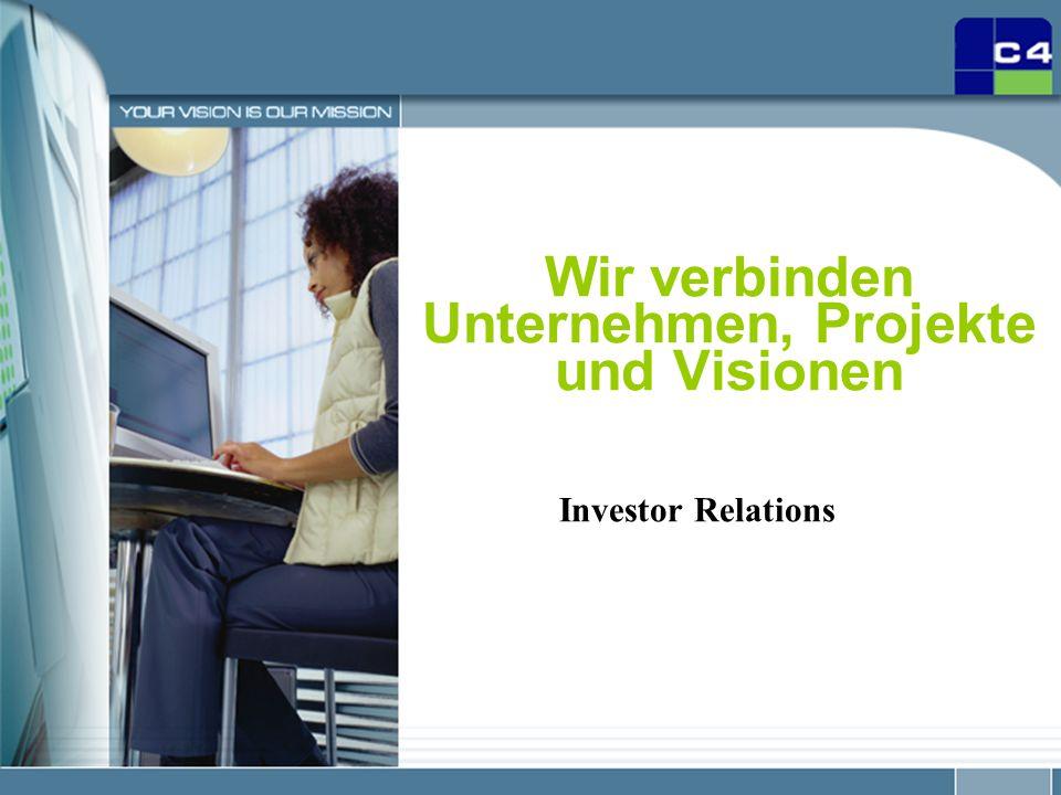 28.03.2015 1 Wir verbinden Unternehmen, Projekte und Visionen Investor Relations