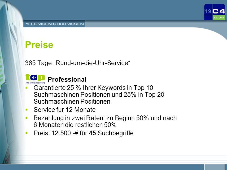 """28.03.2015 19 Preise 365 Tage """"Rund-um-die-Uhr-Service"""" Professional  Garantierte 25 % Ihrer Keywords in Top 10 Suchmaschinen Positionen und 25% in T"""