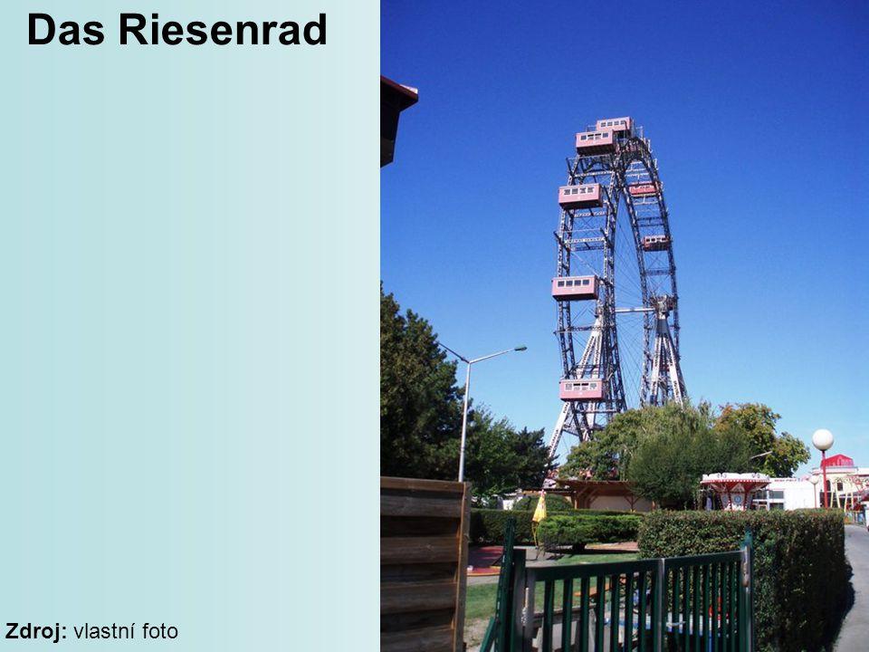 Das Riesenrad Zdroj: vlastní foto