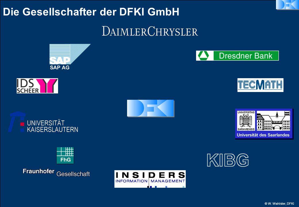 © W. Wahlster, DFKI Die Gesellschafter der DFKI GmbH