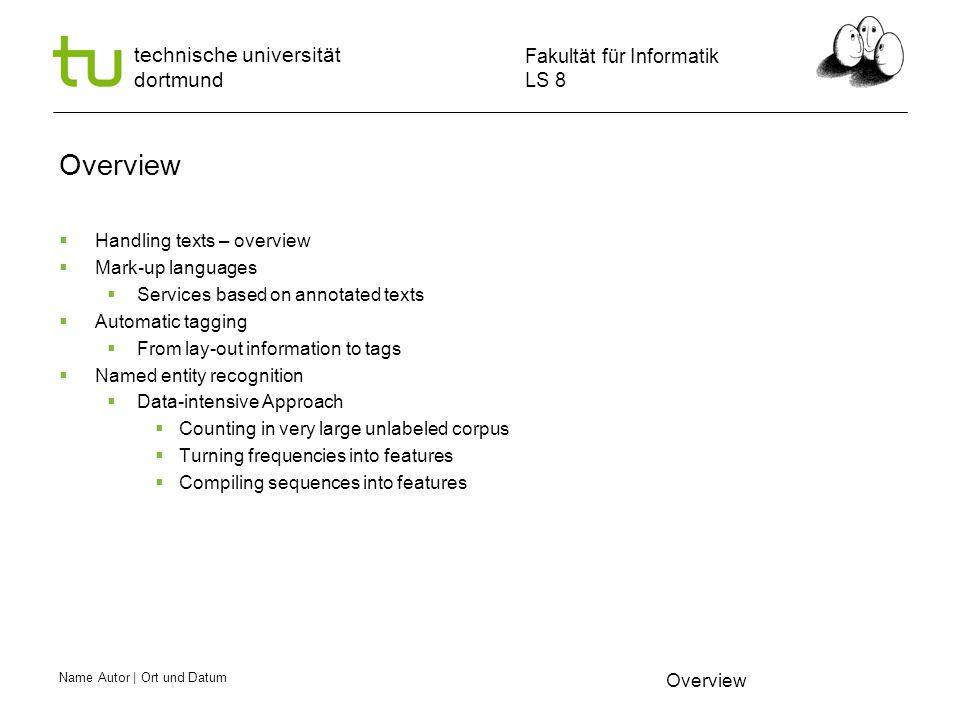 Name Autor | Ort und Datum Fakultät für Informatik LS 8 technische universität dortmund Sequences -- Windows  The sequences of words with the same label are considered one token within the sliding window.