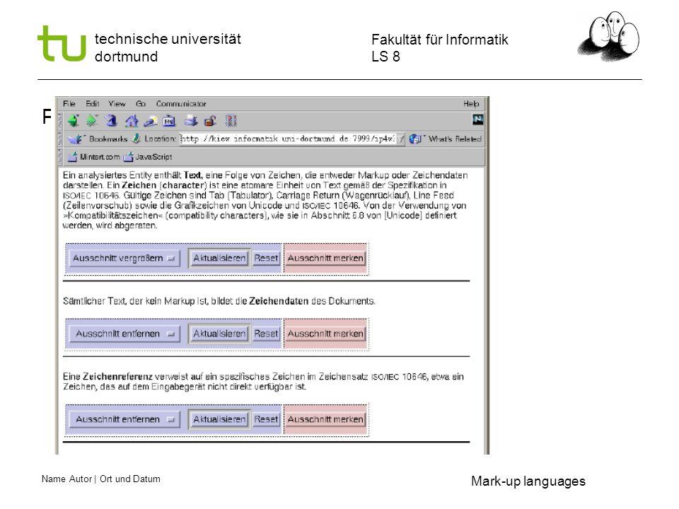 Name Autor | Ort und Datum Fakultät für Informatik LS 8 technische universität dortmund Text Composition Mark-up languages Selected results from 2 Queries combined