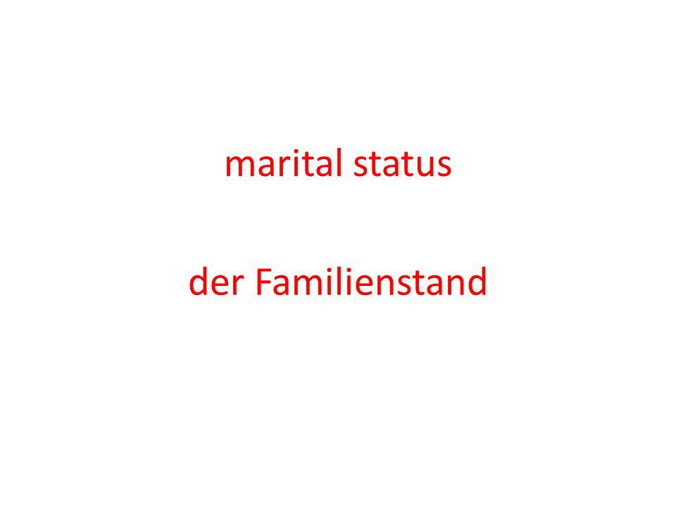 marital status der Familienstand