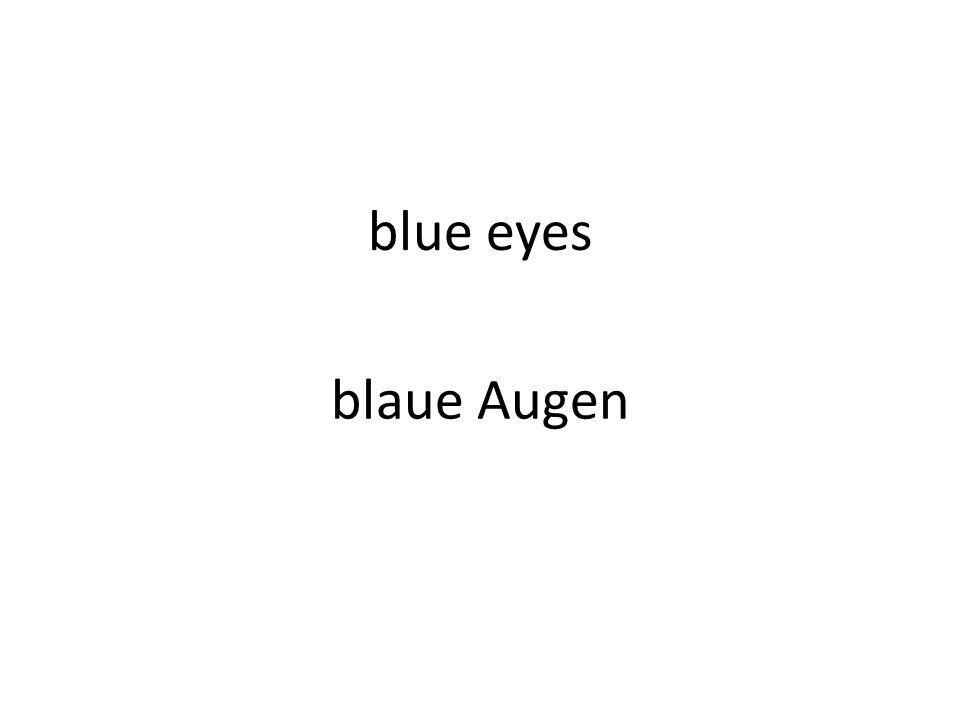 blue eyes blaue Augen