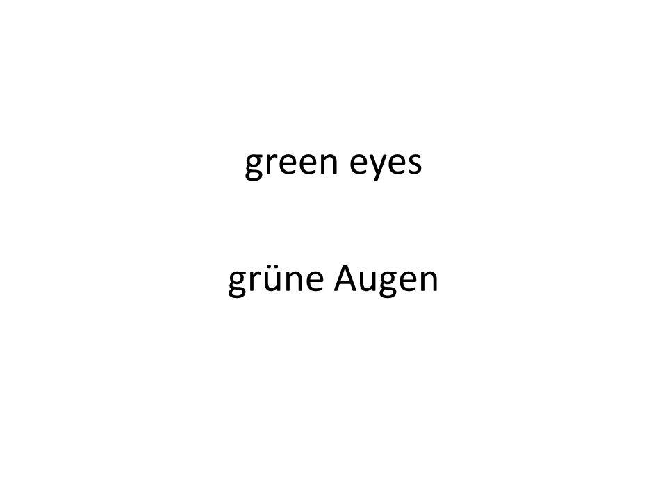 green eyes grüne Augen