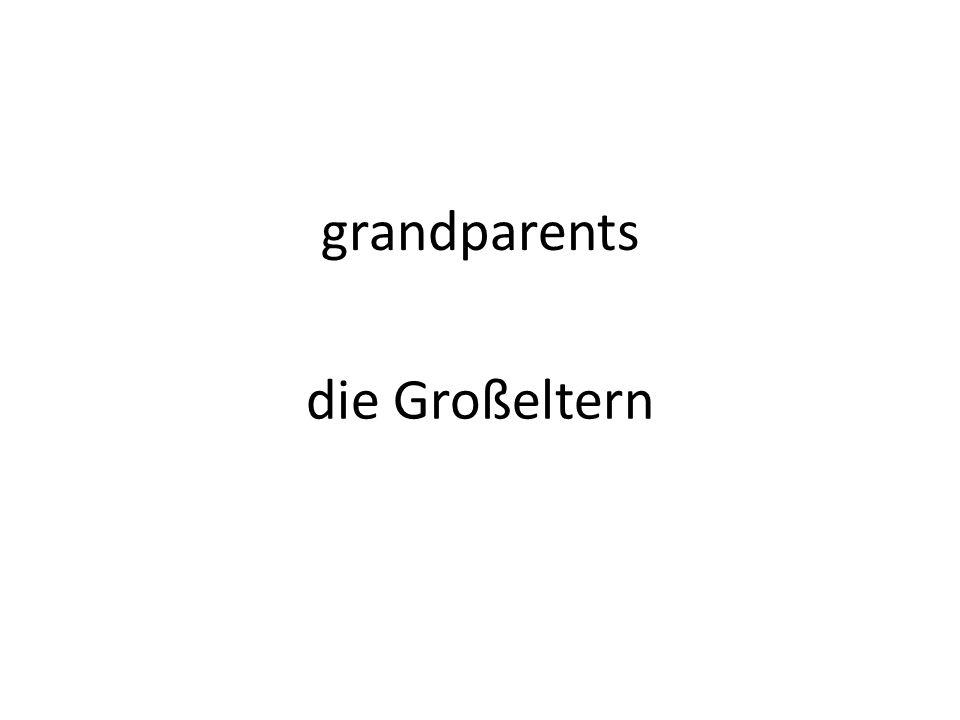 grandparents die Großeltern