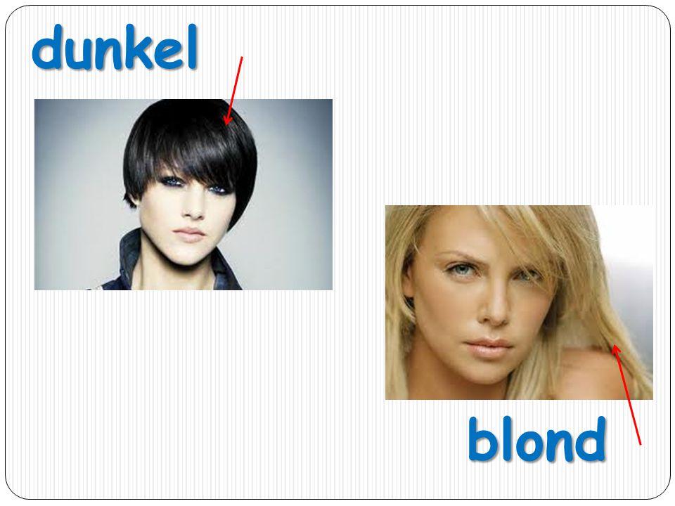 dunkel blond