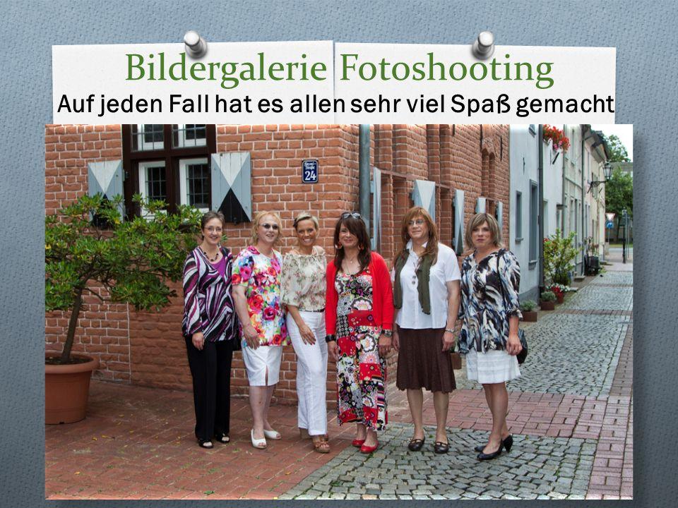 Bildergalerie Fotoshooting Auf jeden Fall hat es allen sehr viel Spaß gemacht