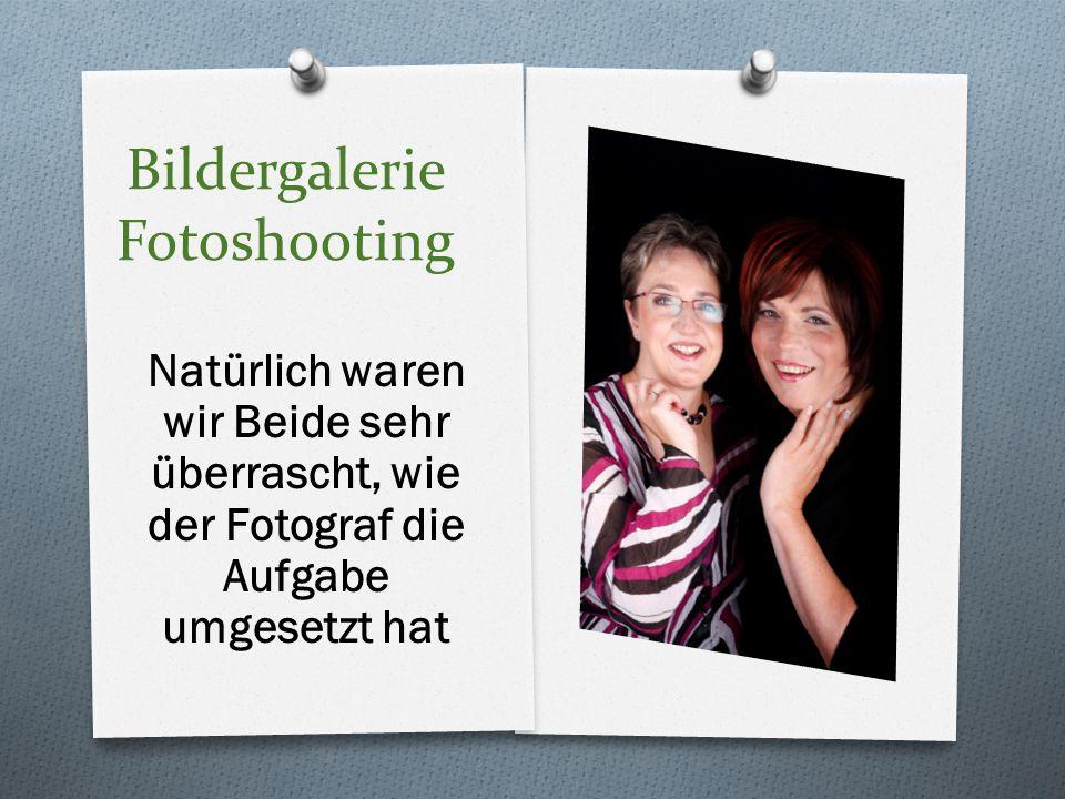 Bildergalerie Fotoshooting Natürlich waren wir Beide sehr überrascht, wie der Fotograf die Aufgabe umgesetzt hat