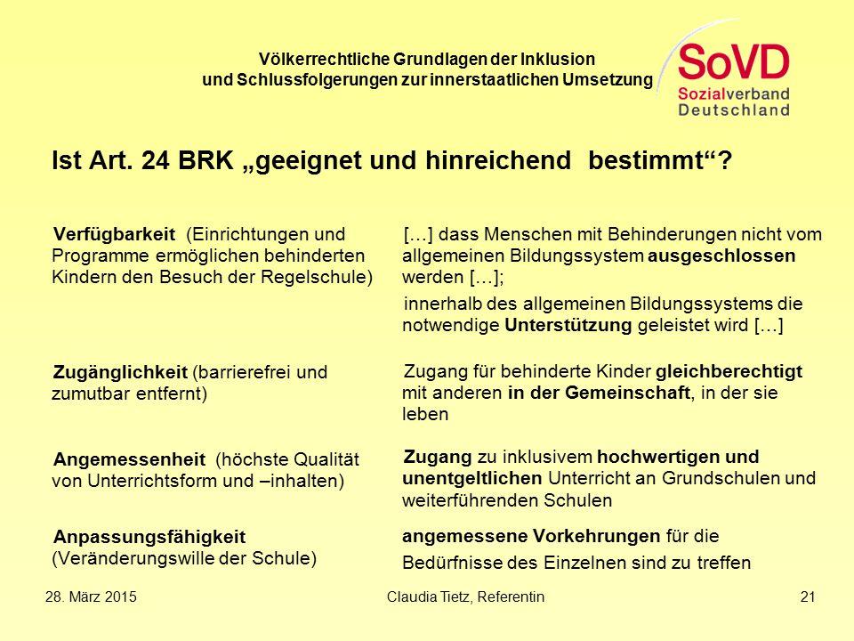 """Völkerrechtliche Grundlagen der Inklusion und Schlussfolgerungen zur innerstaatlichen Umsetzung Ist Art. 24 BRK """"geeignet und hinreichend bestimmt""""? V"""